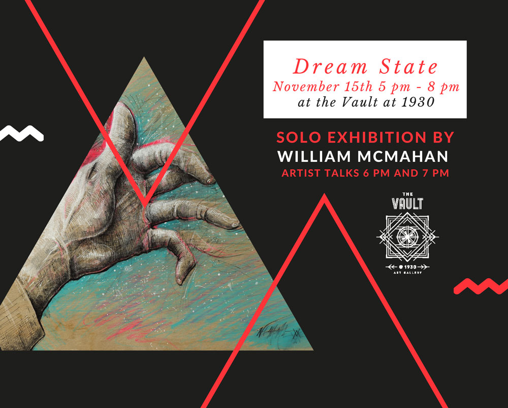Dream State: Solo Exhibition by William McMahan