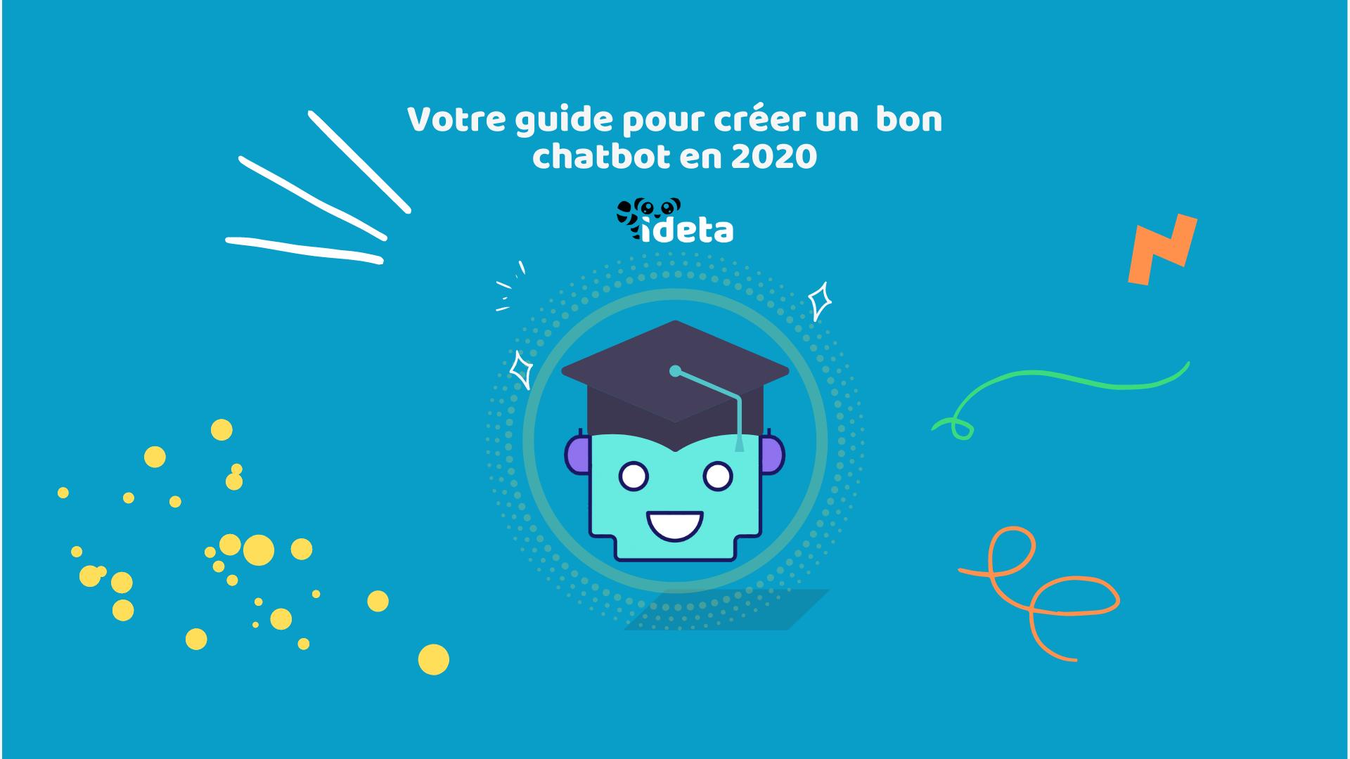 Les 10 bonnes pratiques lorsque vous créez un chatbot en 2020