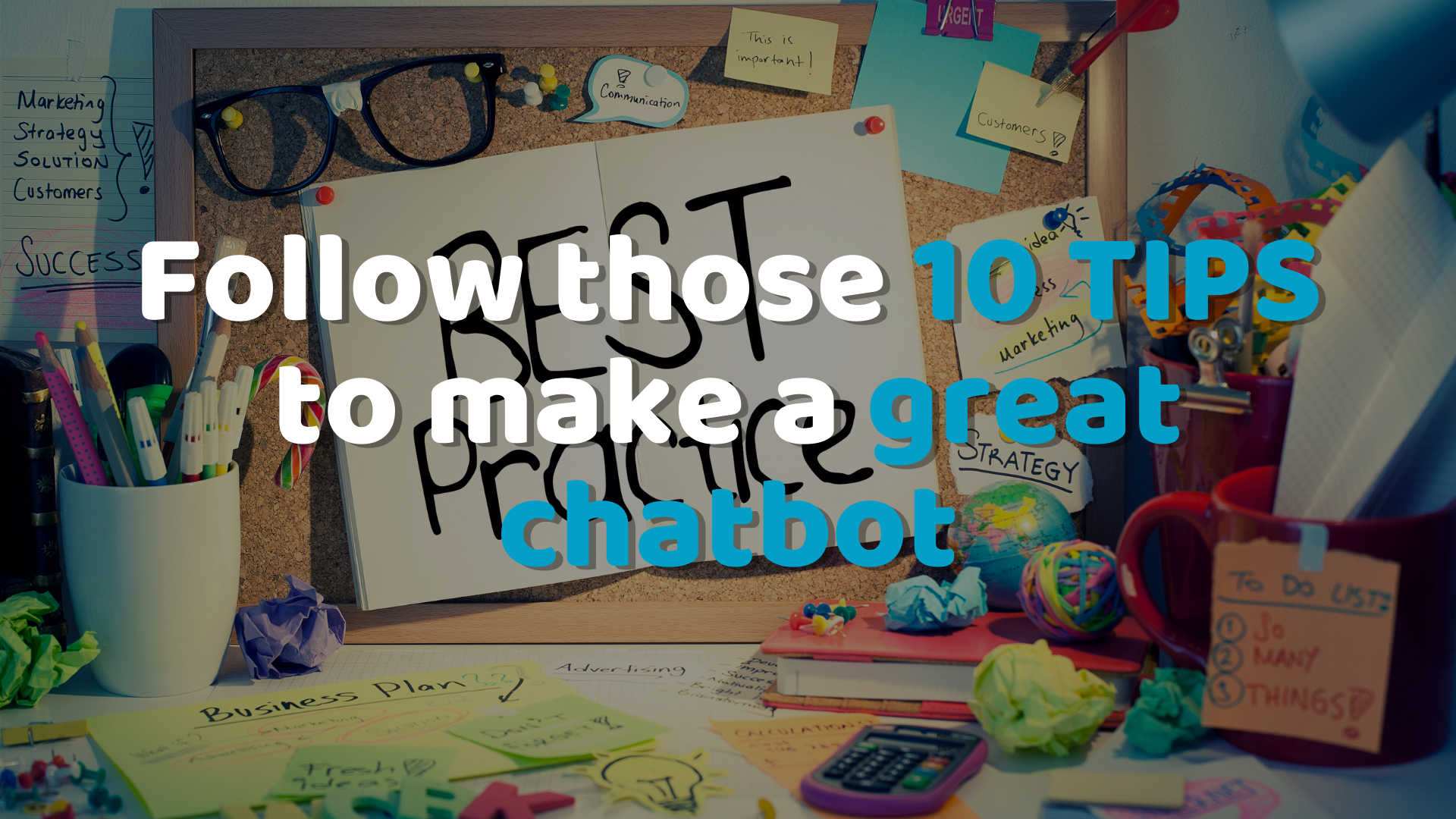 10 Chatbot best practices in 2021 (Update)