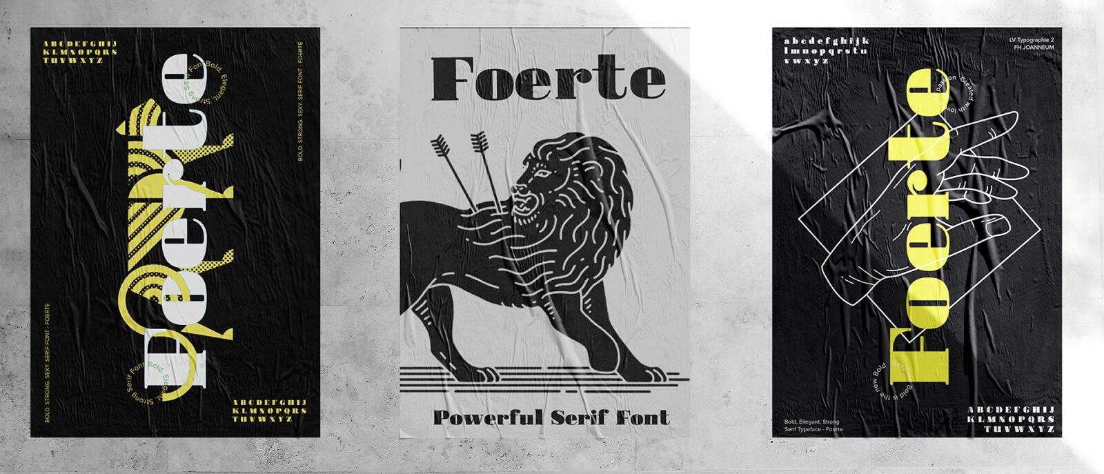 Foerte: a bold, powerful and yet elegant sans serif font