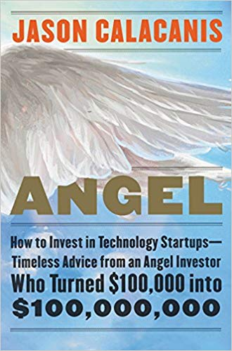 Angel: How to Invest in Technology Startups book cover