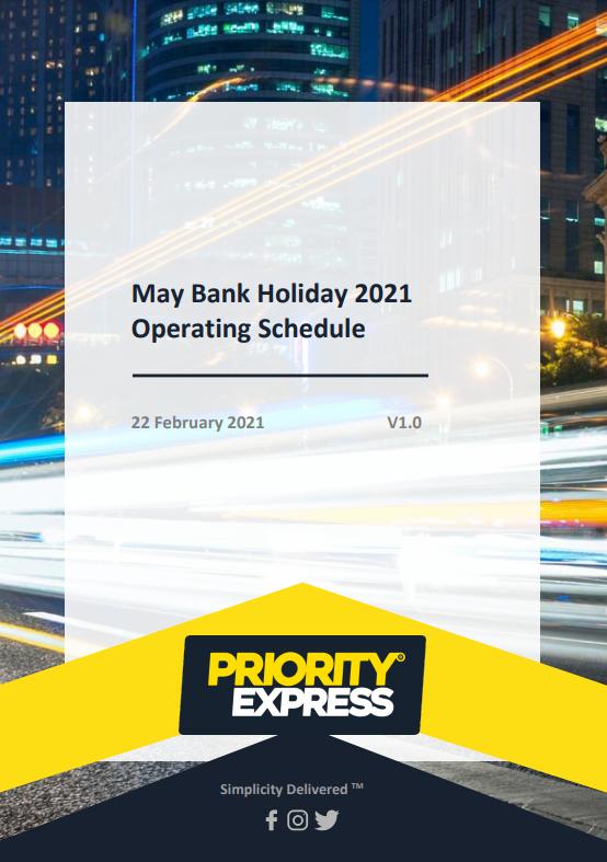 May Bank Holiday 2021 Operating Schedule