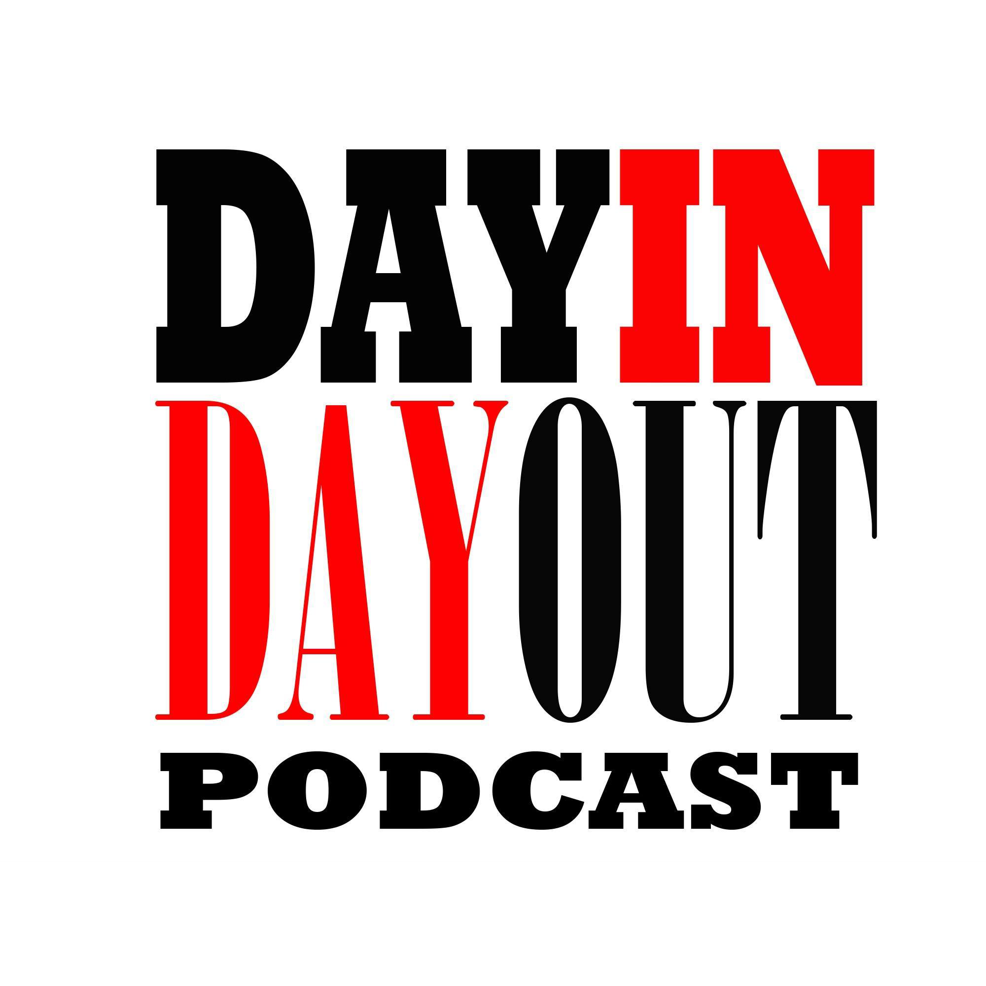 Day In-Day Out Podcast