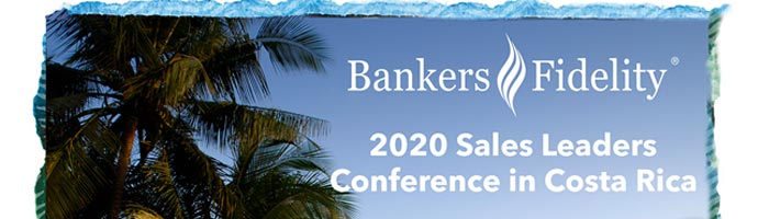 Bankers Fidelity 2020 Sales Leaders Conference in Costa Rica