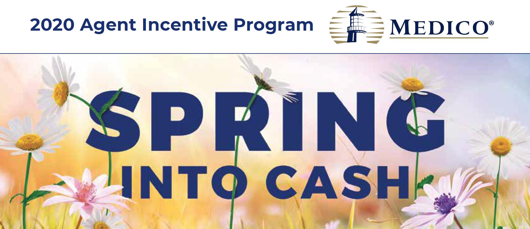 2020 Medico Agent Incentive Program