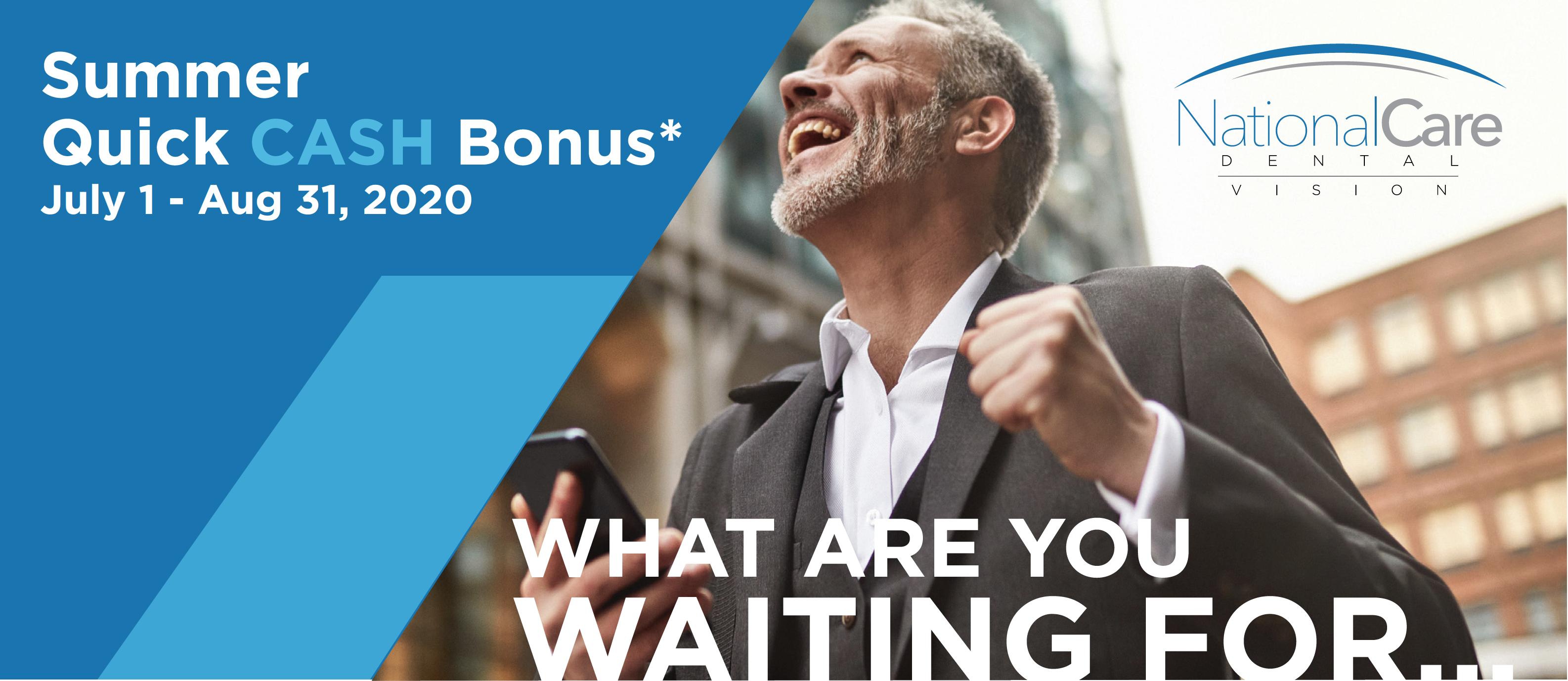 National Care Dental Summer Quick Cash Bonus–Up to $3,000 Bonus!