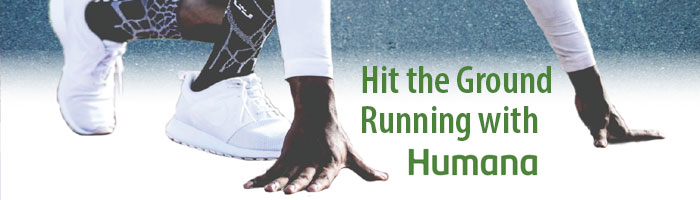 Hit the Ground Running with Humana Medicare Advantage Plans