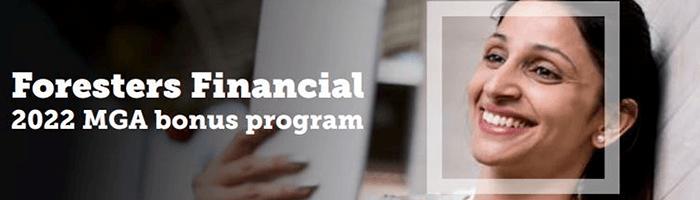Foresters Financial 2022 MGA Bonus Program