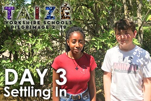 Taizé 2019 – Day 3: Settling In