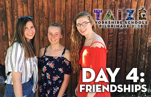 Taize 2018 - Day 4: Friendships