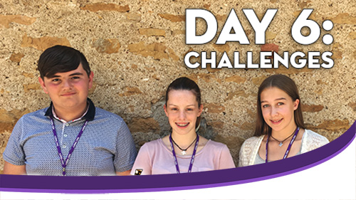 Taize 2018 - Day 6: Challenges
