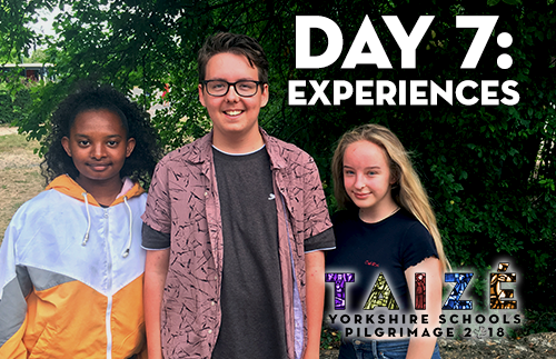 Taize 2018 - Day 7: Experiences