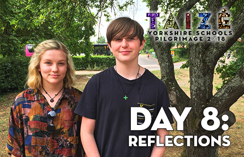 Taize 2018 - Day 8: Reflections