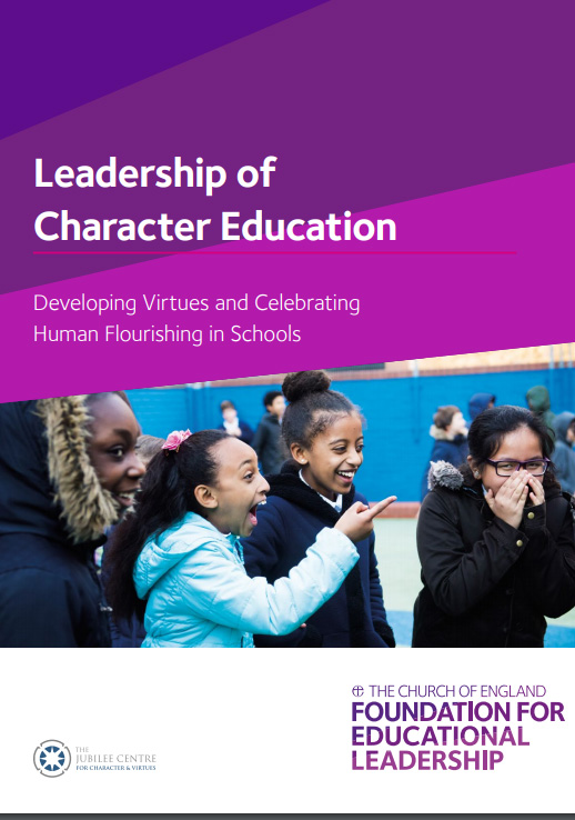COVER:eadership of Character Education: Developing Virtues and Celebrating Human Flourishing in Schools (2017)
