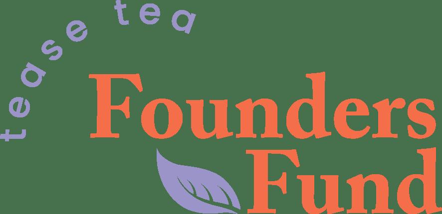 Tease Tea Founders Fund logo