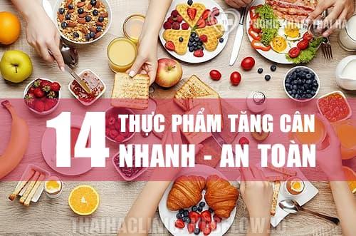 Top 14 thực phẩm giúp tăng cân an toàn tại nhà