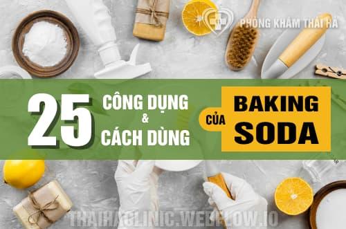 25 công dụng và cách sử dụng Baking Soda