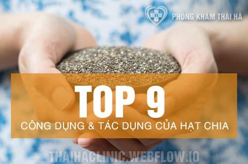 Top 9 tác dụng và công dụng của hạt chia