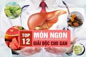 Top 12 món ngon giải độc cho gan tự làm tại nhà và cách chế biến