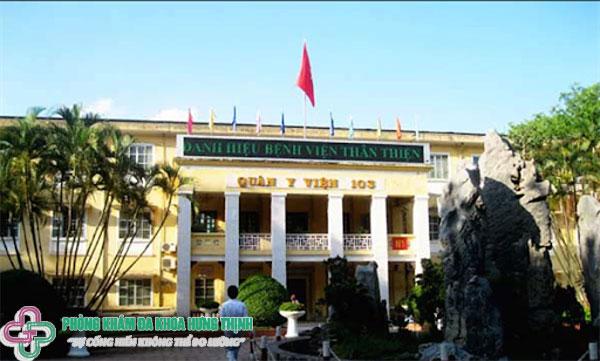 Bệnh viện Quân y 103 địa chỉ Phòng khám đa khoa tốt nhất ở Hà Nội