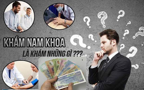 Chi phí khám nam khoa hết bao nhiêu tiền?