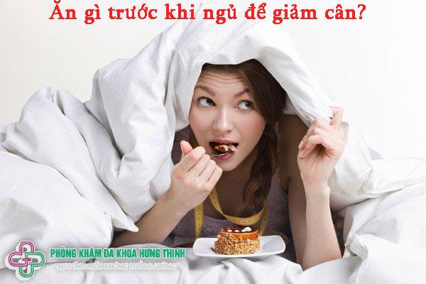 Ăn gì trước khi ngủ để giảm cân?