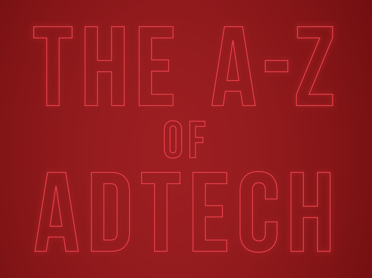 A-Z of AdTech