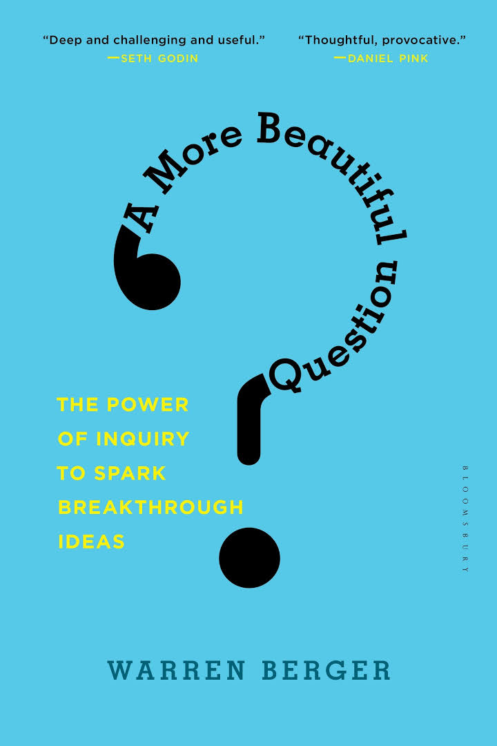 Book cover of A more Beautiful question