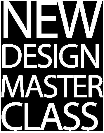 New Design Master Class