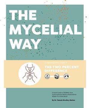 The Mycelial Way - All-Inclusive PDF Infographic Booklet