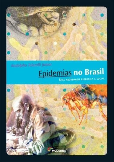 Foto da capa do livro pidemias no Brasil. Uma Abordagem Biológica e Social