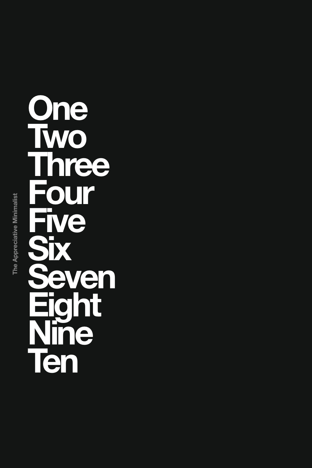 One Two Three Four Five Six Seven Eight Nine Ten