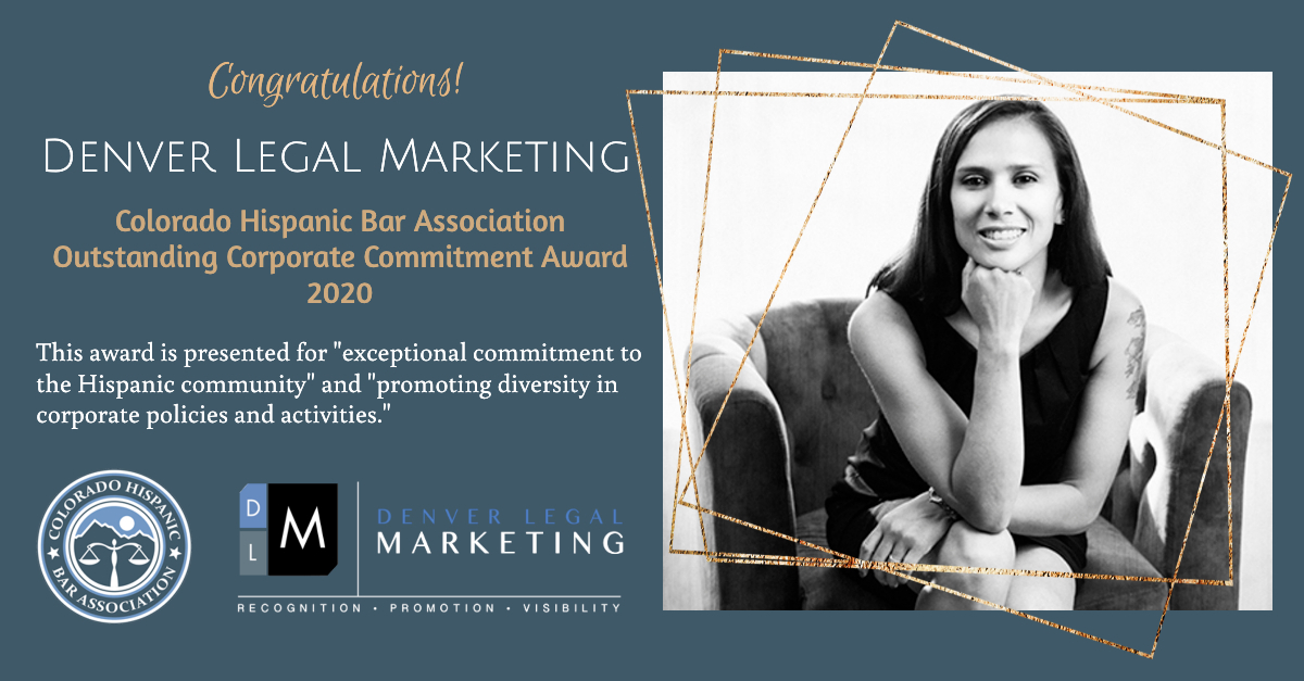 "Denver Legal Marketing Receives Colorado Hispanic Bar Association's ""Corporate Commitment Award"" for 2019"