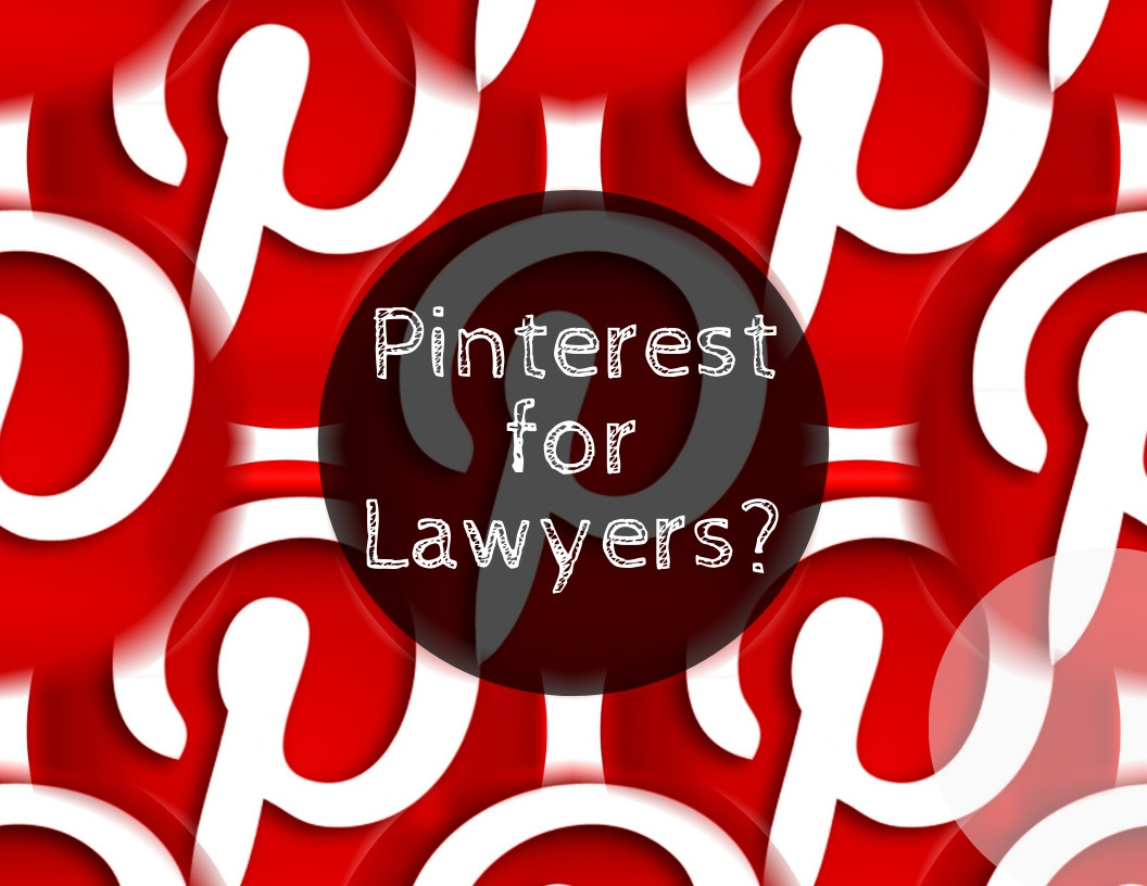 "Pinterest as a Marketing Tool for Law Firms - Guest Post for the Colorado Women's Bar Association's ""The 1891"" Blog"