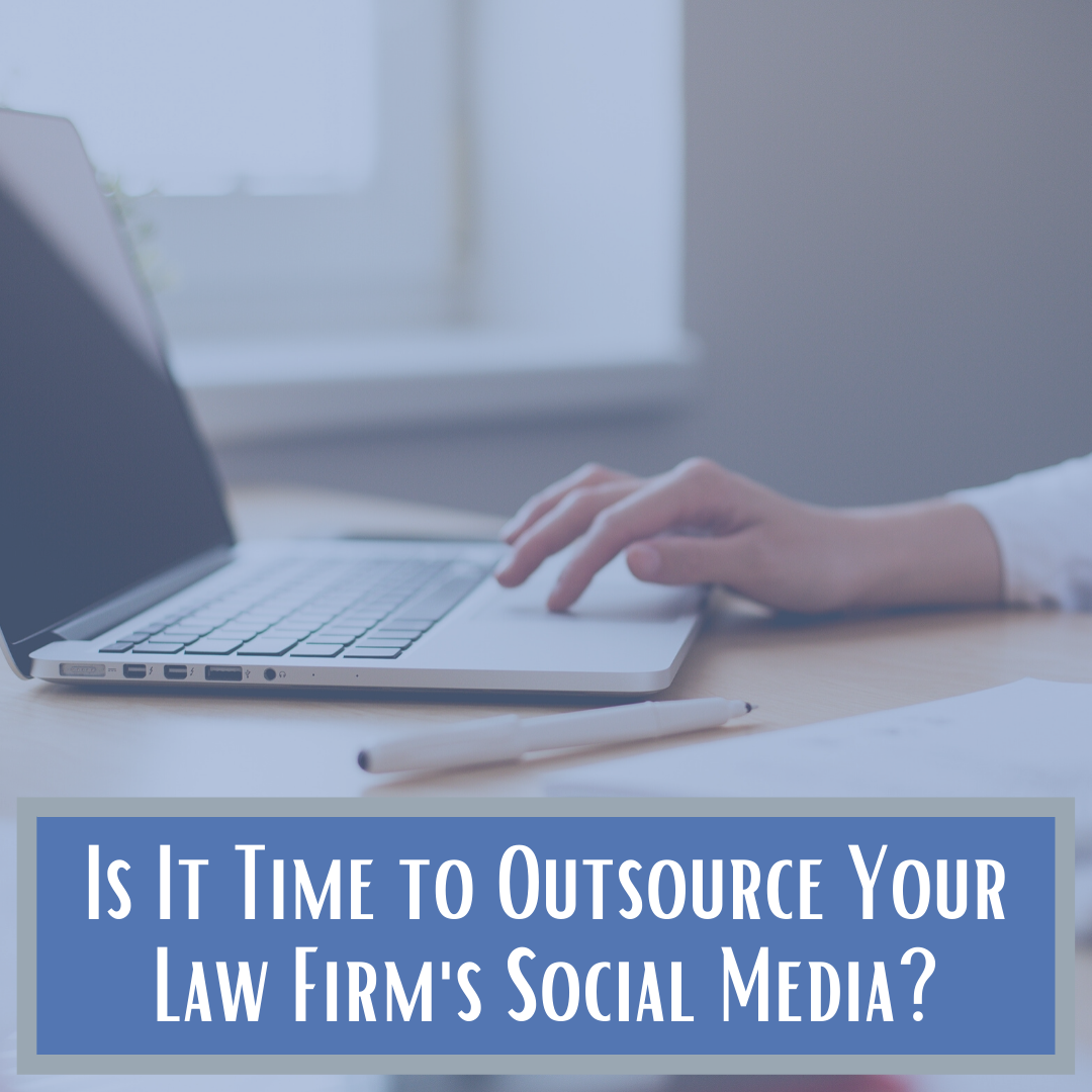 Is it Time to Outsource Your Law Firm's Social Media? 5 Red Flags