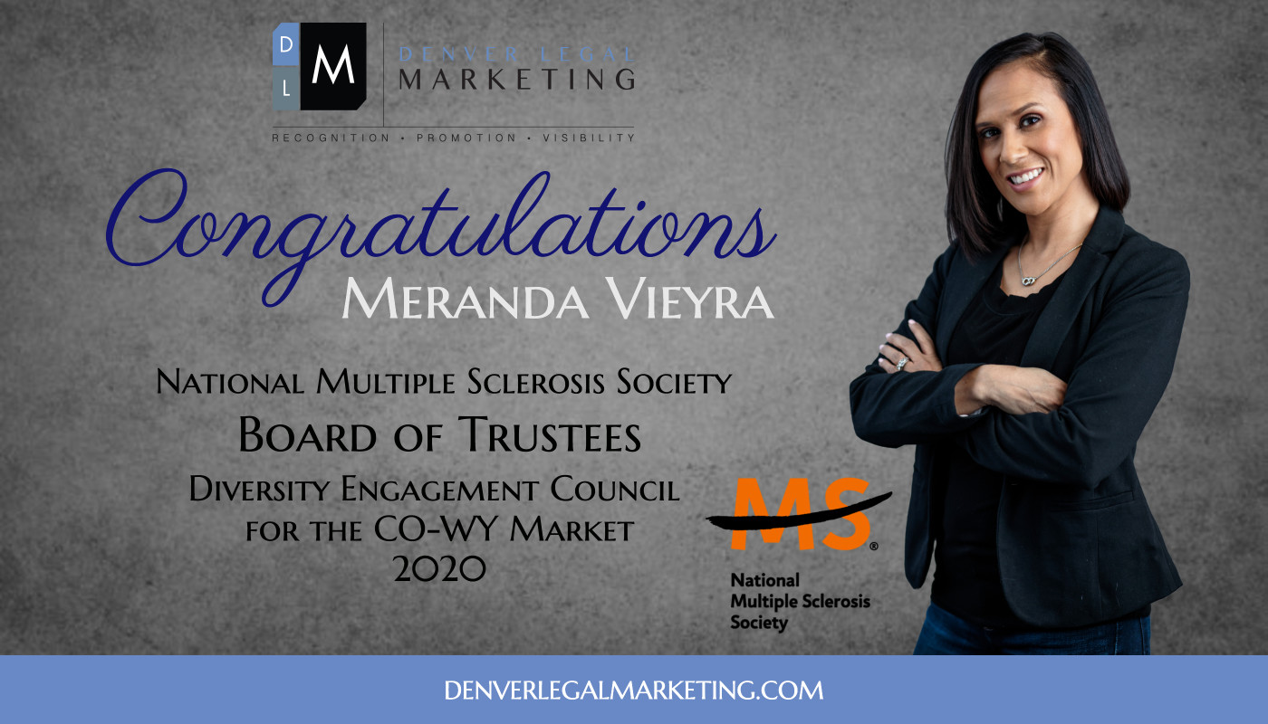 Meranda Vieyra Elected to the Board of Trustees, Diversity Engagement Council of the National Multiple Sclerosis Society, Colorado Wyoming Chapter
