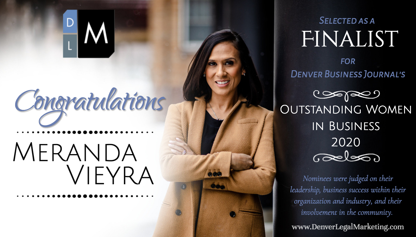 Denver Legal Marketing Congratulates Meranda Vieyra for Being Selected as a Denver Business Journal 2020 Outstanding Women in Business Finalist