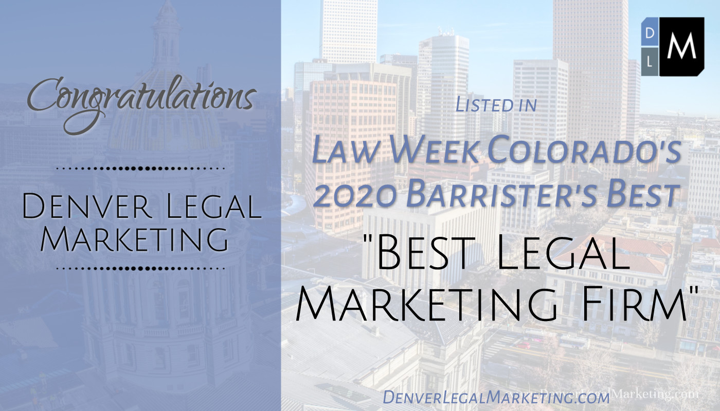 "Denver Legal Marketing Listed as ""Best Legal Marketing Firm"" in Law Week Colorado's 2020 Barrister's Best"
