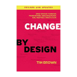 Change by Design (Revised and Updated)