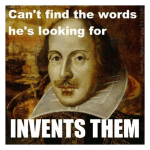 A meme about William Shakespeare