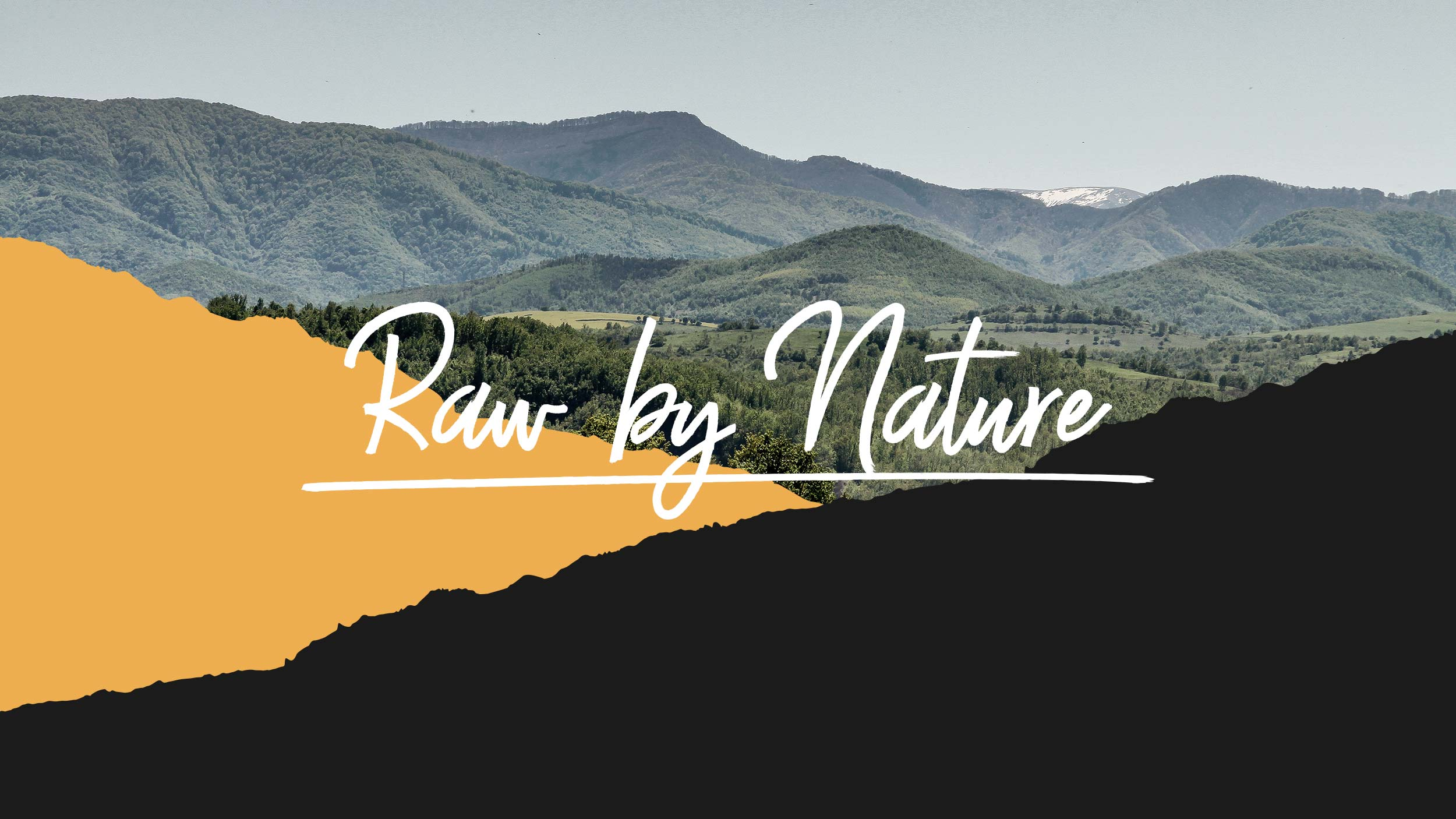 Raw by nature tagline