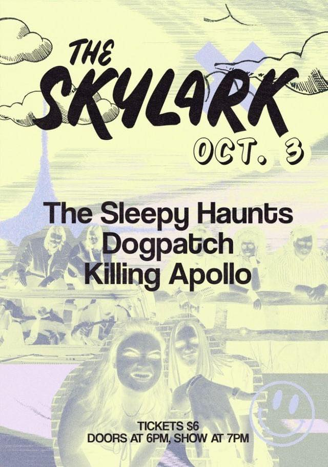 Come see traveling band The Sleepy Haunts and Seattle locals, Dogpatch and Killing Apollo. Doors at 6, Music at 7. All Ages. $6