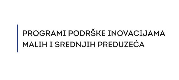 Programi podrške inovacijama malih i srednjih preduzeća