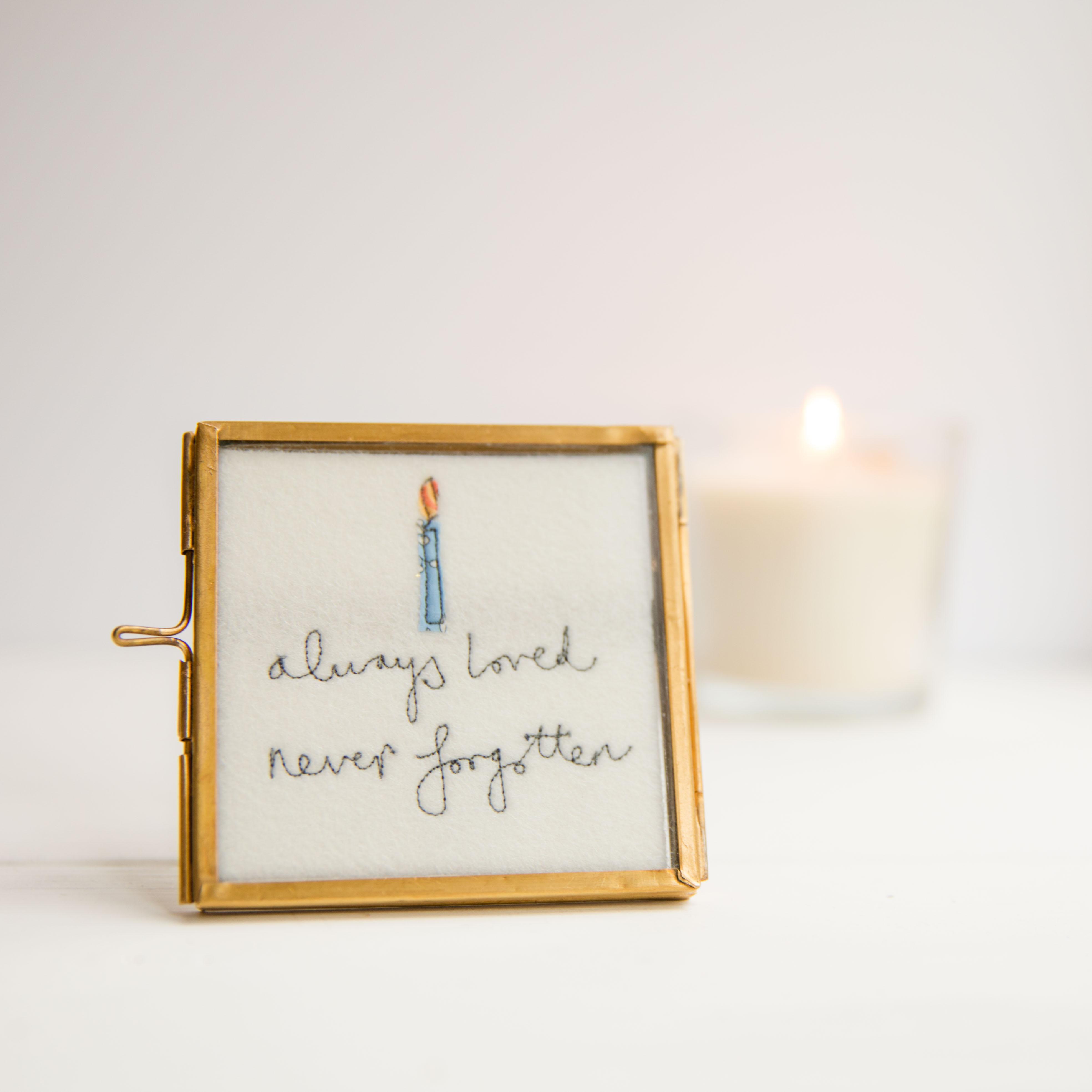Always loved, never forgotten framed embroidery