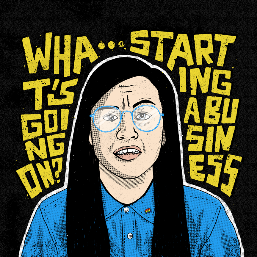 "Illustration of Katie Cooper with hand-lettering that reads ""What's going on? Starting a Business."" Designer: Katie Cooper"