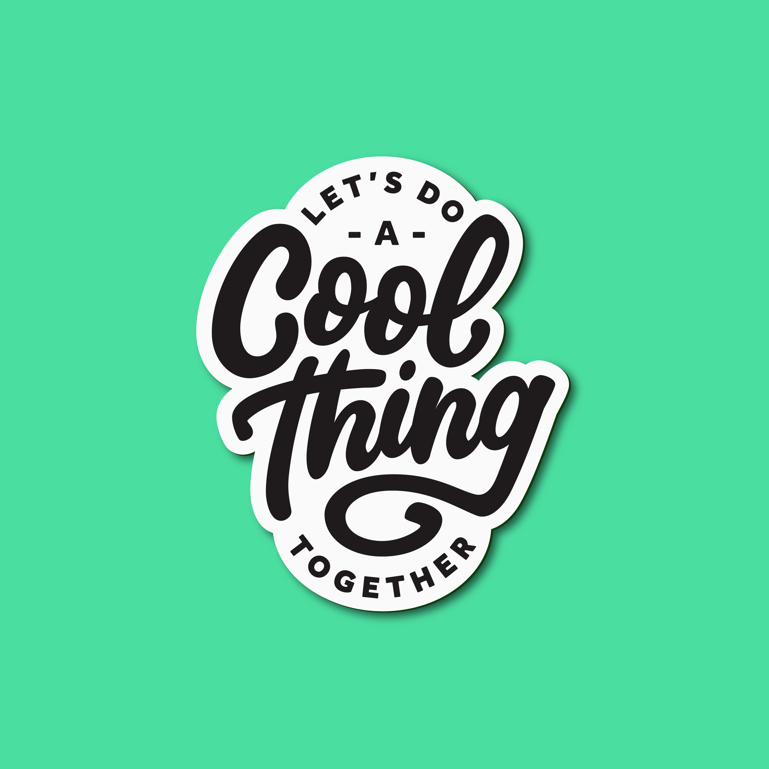 "Badge/Crest Lettering that reads ""Let's do a cool thing together."" Designer: Katie Cooper"