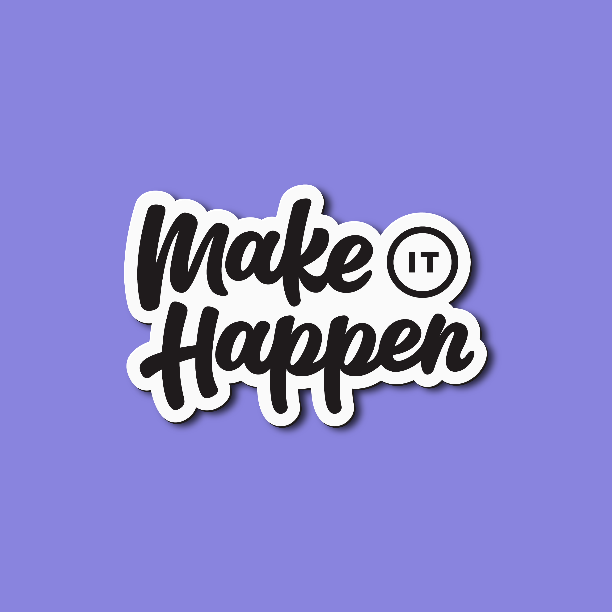 "script lettering sticker that reads ""make it happen"" Designer: Katie Cooper"