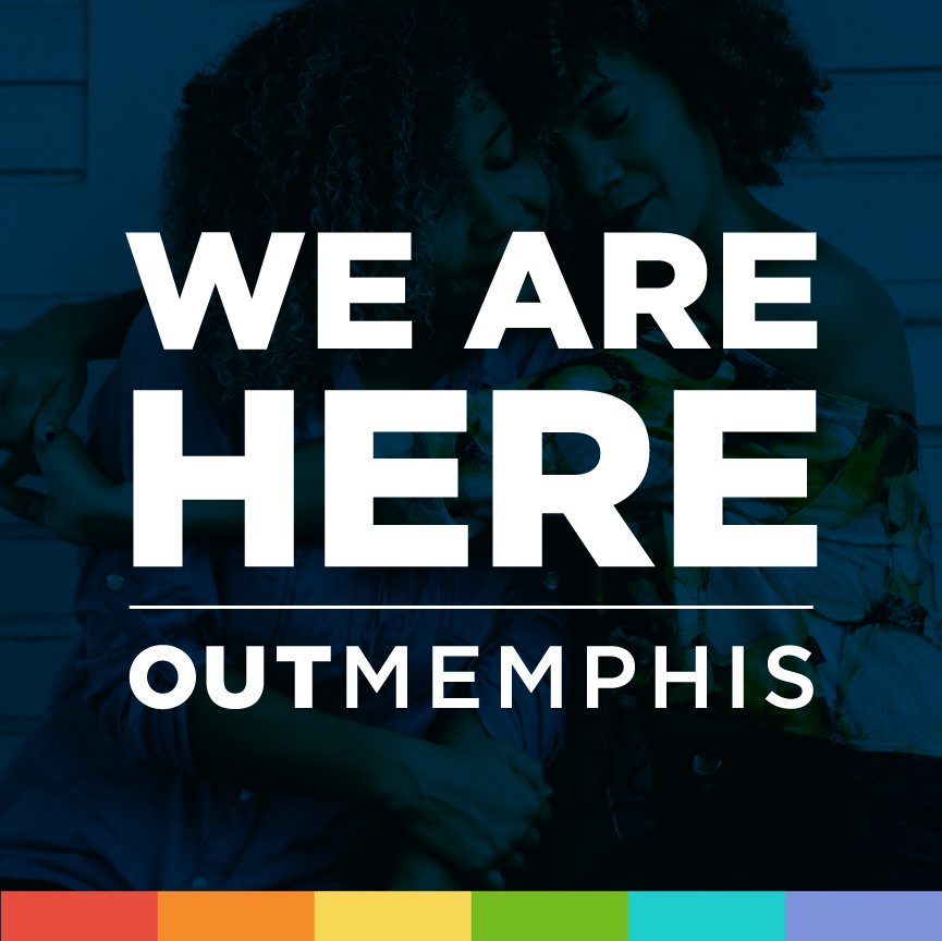 outmemphis ad campaign slogan WE ARE HERE