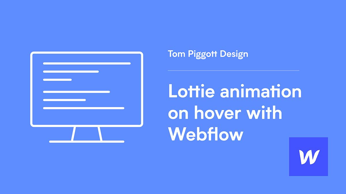 Lottie animation on hover in Webflow