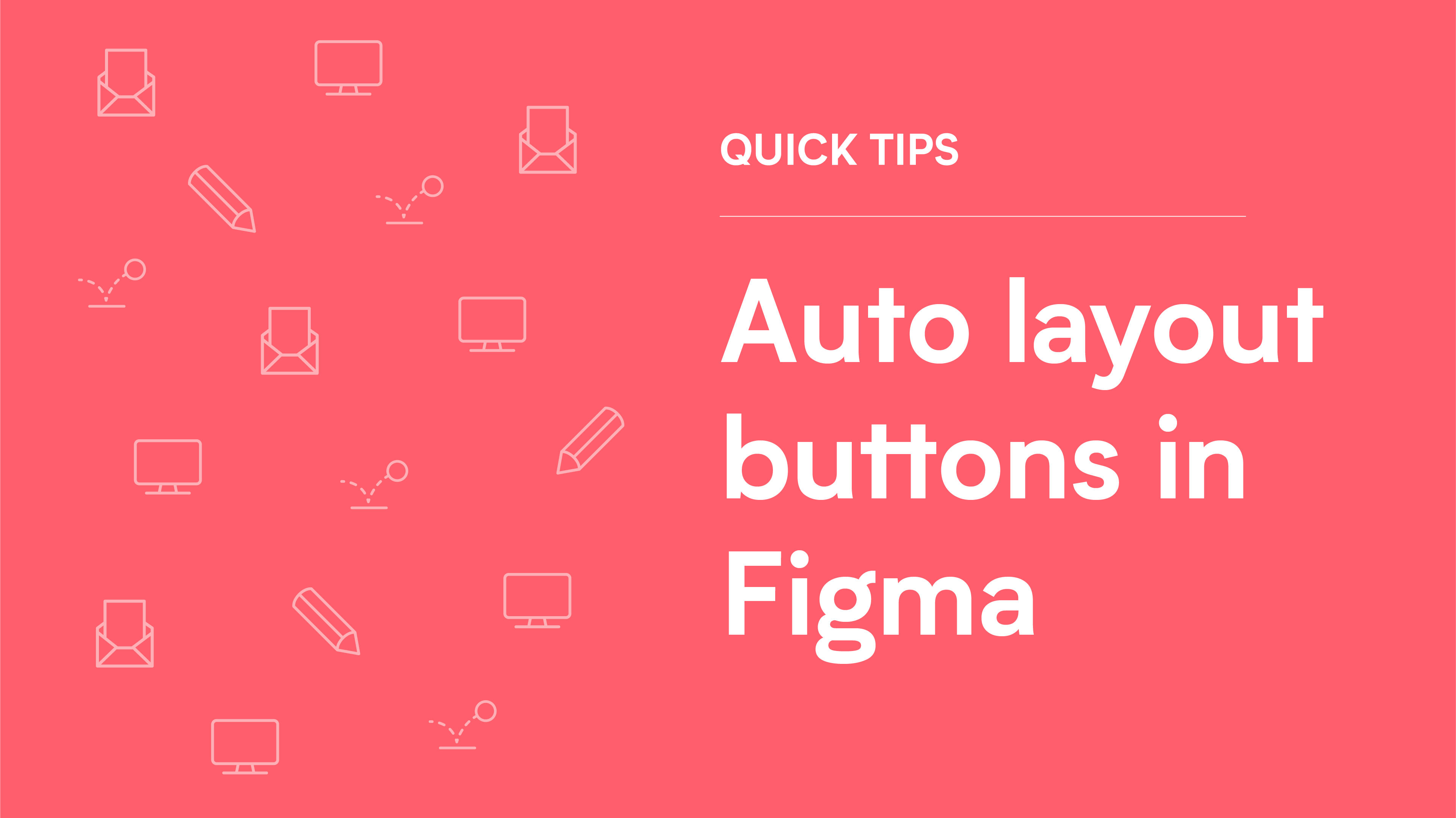auto layout buttons in Figma